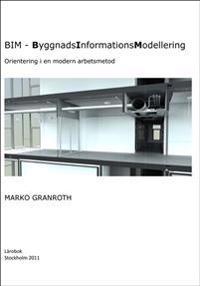 BIM - ByggnadsInformationsModellering