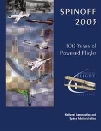 Spinoff 2003: 100 Years of Powered Flight - Centennial of Flight, 1903-2003