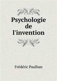 Psychologie de L'Invention