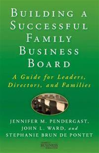 Building a Successful Family Business Board
