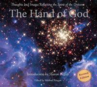 The Hand of God: Thoughts and Images Reflecting the Spirit of the Universe