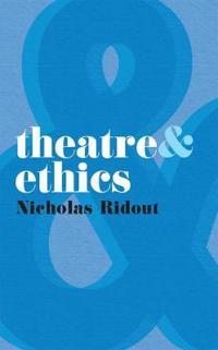 Theatre and Ethics