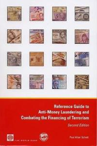 Reference Guide to Anti-Money Laundering and Combating the Financing of Terrorism