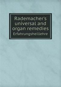 Rademacher's Universal and Organ Remedies Erfahrungsheillehre