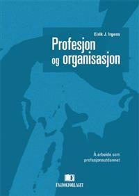 Profesjon og organisasjon