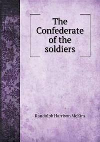 The Confederate of the Soldiers
