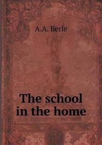 The School in the Home