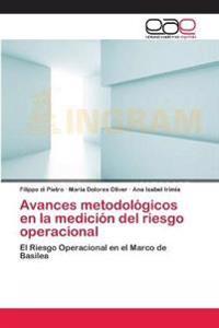 Avances Metodologicos En La Medicion del Riesgo Operacional