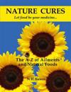 Nature cures - the a to z of ailments and natural foods