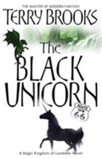 Black unicorn - the magic kingdom of landover, vol 2