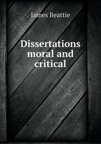 Dissertations Moral and Critical