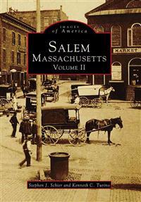 Salem, Massachusetts, Volume II