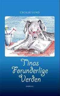 Tinas forunderlige verden