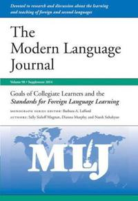 Goals of Collegiate Learners and the Standards for Foreign Language Learning: Supplement, 2014