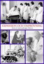 Expansion och omprövning : fyrtio år med Landstinget Dalarna