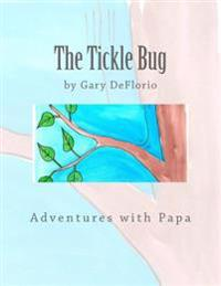 The Tickle Bug
