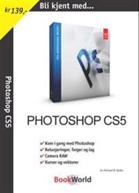 Bli kjent med Photoshop CS5