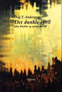 Det dunkle speil - Dag T. Andersson | Inprintwriters.org