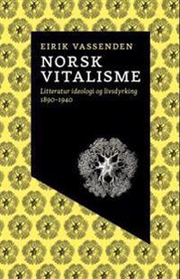 Norsk vitalisme - Eirik Vassenden pdf epub