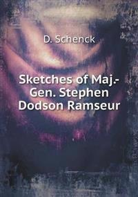 Sketches of Maj.-Gen. Stephen Dodson Ramseur
