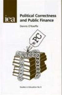 Political Correctness and Public Finance