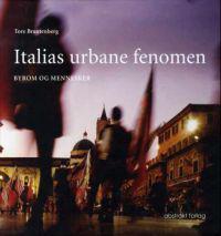 Italias urbane fenomen - Tore Brantenberg pdf epub
