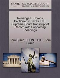 Talmadge F. Combs, Petitioner, V. Texas. U.S. Supreme Court Transcript of Record with Supporting Pleadings