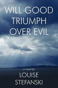 Will Good Triumph over Evil