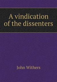 A Vindication of the Dissenters