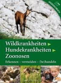 Wildkrankheiten > Hundekrankheiten > Zoonosen