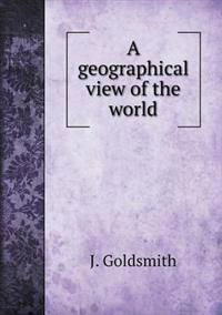 A Geographical View of the World