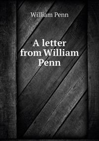 A Letter from William Penn