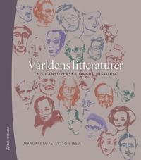 Världens litteraturer : en gränsöverskridande historia