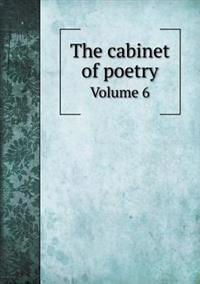 The Cabinet of Poetry Volume 6