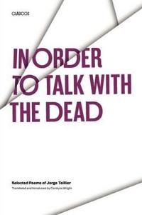 In Order to Talk with the Dead
