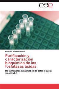 Purificacion y Caracterizacion Bioquimica de Las Fosfatasas Acidas