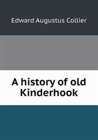 A History of Old Kinderhook