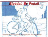 Bipedal, by Pedal!