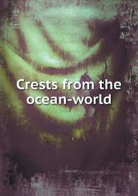 Crests from the Ocean-World