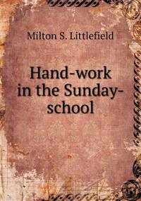 Hand-Work in the Sunday-School