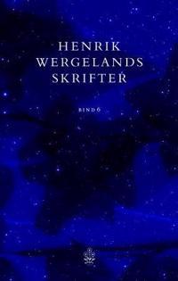 Henrik Wergelands skrifter. Bd. 6 - Henrik Wergeland | Inprintwriters.org