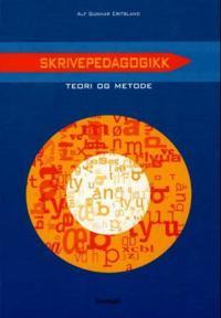 Skrivepedagogikk - Alf Gunnar Eritsland | Ridgeroadrun.org