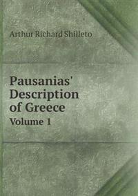 Pausanias' Description of Greece Volume 1