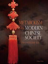 Metabolism of Modern Chinese Society