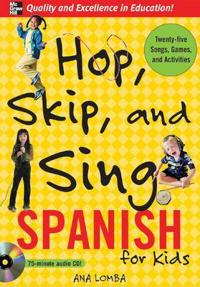 Hop  Skip  and Sing Spanish (Book + Audio CD) - Ana Lomba - böcker (9780071474511)     Bokhandel