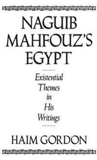 Naguib Mahfouz's Egypt