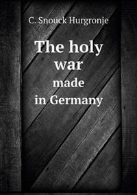 The Holy War Made in Germany