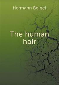 The Human Hair