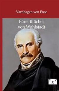 Furst Blucher Von Wahlstadt
