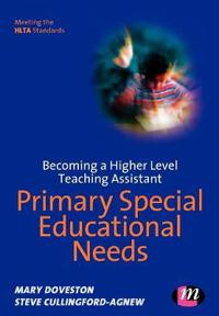 Becoming a Higher Level Teaching Assistant: Primary Special Educational Needs